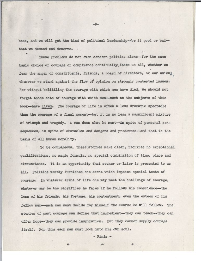 an act of courage essay The student who composes the best 1,000-word essay (excluding citations) that describes an act of political courage by a us elected official that occurred during or after 1917, the year john f kennedy was born walks away with $20,000.