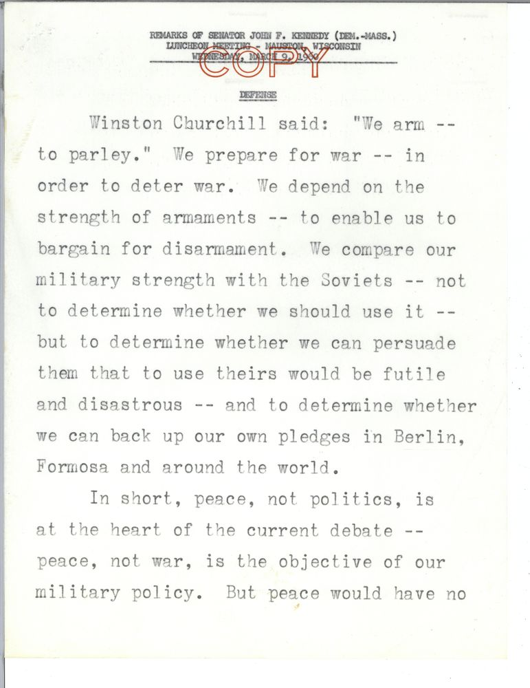Page one of a speech text then-Sen. John Kennedy delivered regarding why America arms, on March 9, 1960, in Mauston, Wisconsin. JFK Library image