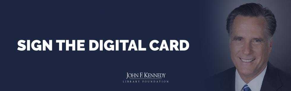 Sign the Digital Card and congratulate Senator Romney.