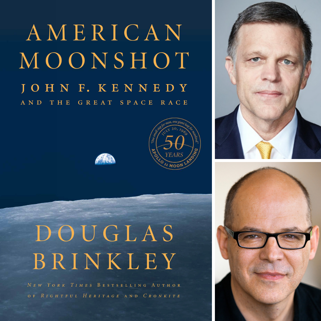 Images of the book cover for American Moonshot: John F. Kennedy and the Great Space Race; Douglas Brinkley; and Fredrik Logevall.