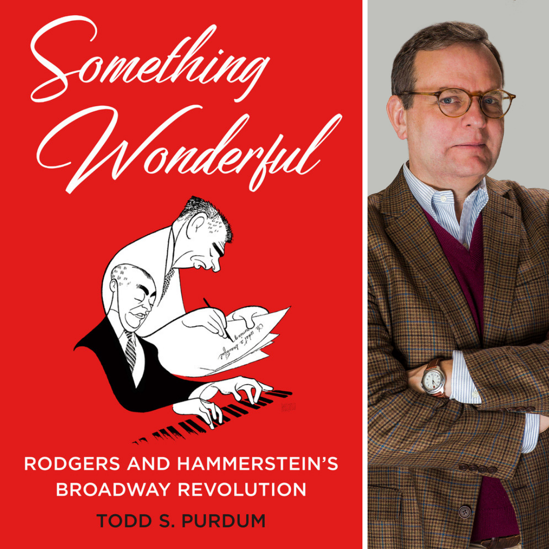Image of the book cover for Something Wonderful: Rodgers and Hammerstein's Broadway Revolution; and Todd S. Purdum.